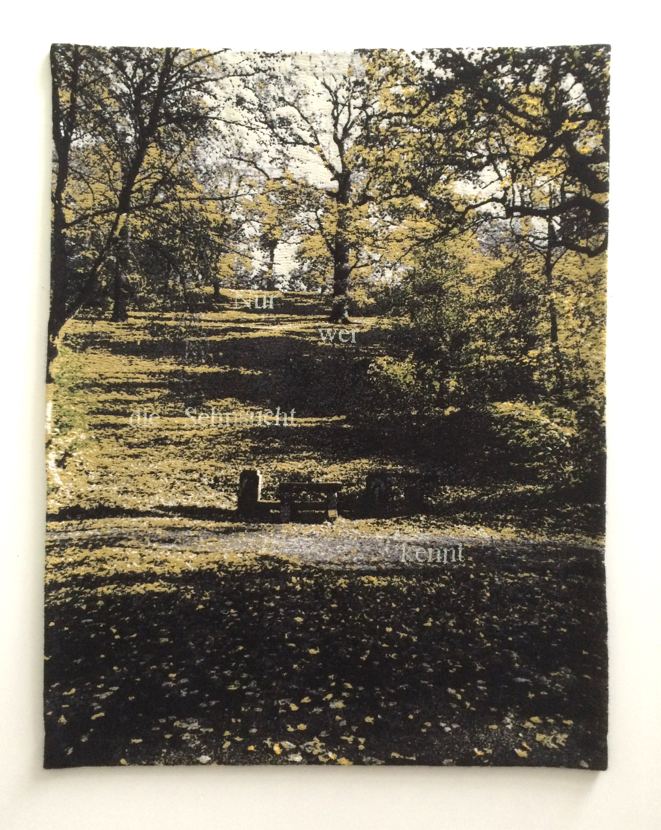 'Nur wer die Sehnsucht kennt' - (Goethe) - Park Anna Amalia, Tiefurt, Weimar- Jacquard woven - double weaves - mohair and cashwool -text embroideredby hand - 148x 190 cm - 2013