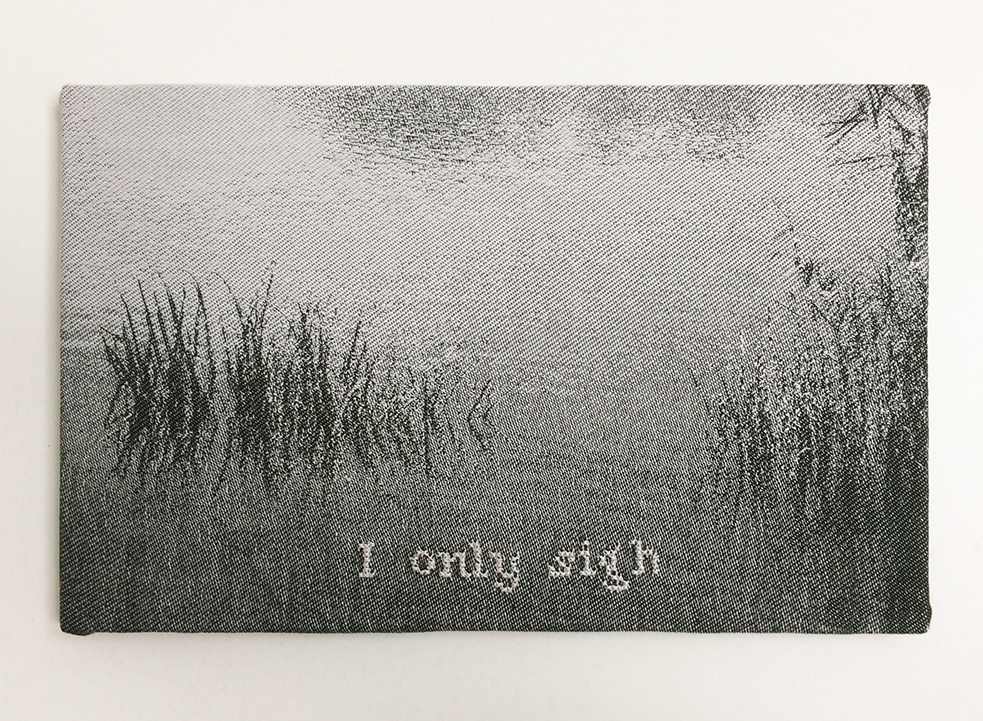 'I only sigh' - (Emily Dickinson)- Jacquard woven - single weaves - cotton - text embroidered by hand - 25 x 35 cm - 2014